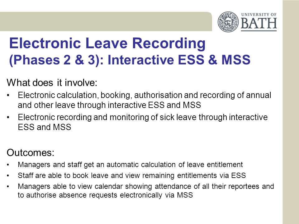 Electronic Leave Recording (Phases 2 & 3): Interactive ESS & MSS