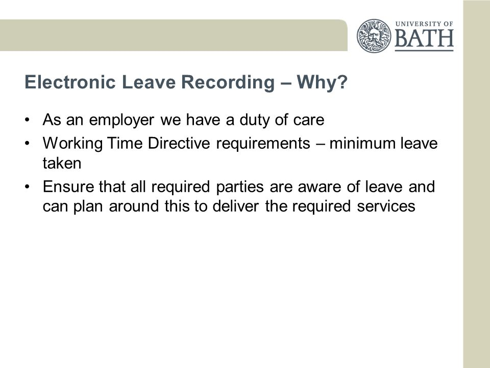 Electronic Leave Recording – Why