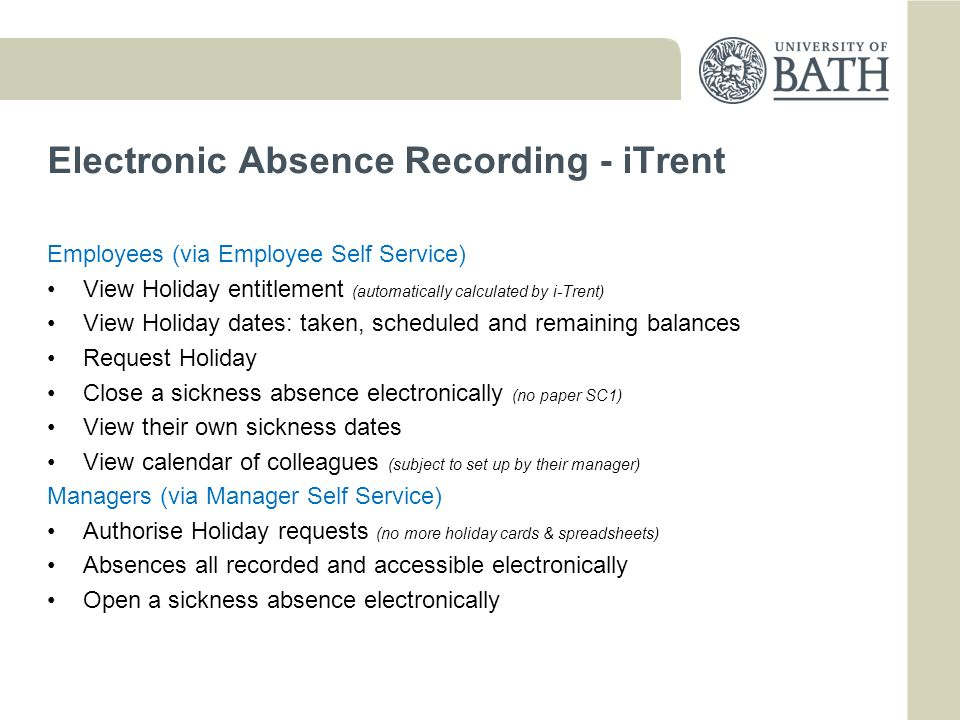 Electronic Absence Recording - iTrent