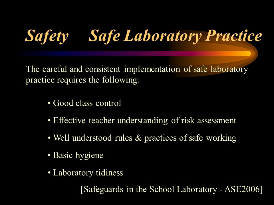 Safety Safe Laboratory Practice