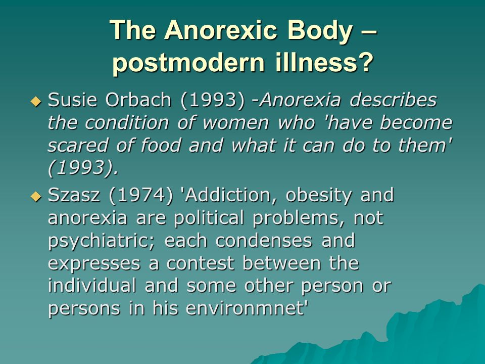 The Anorexic Body – postmodern illness
