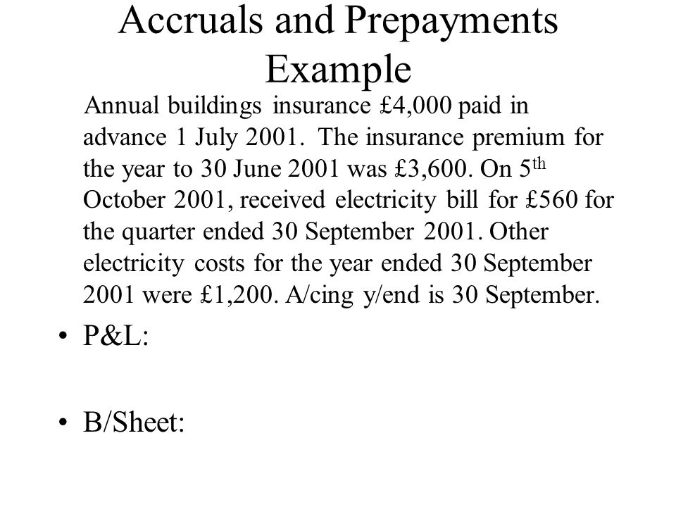 Accruals and Prepayments Example