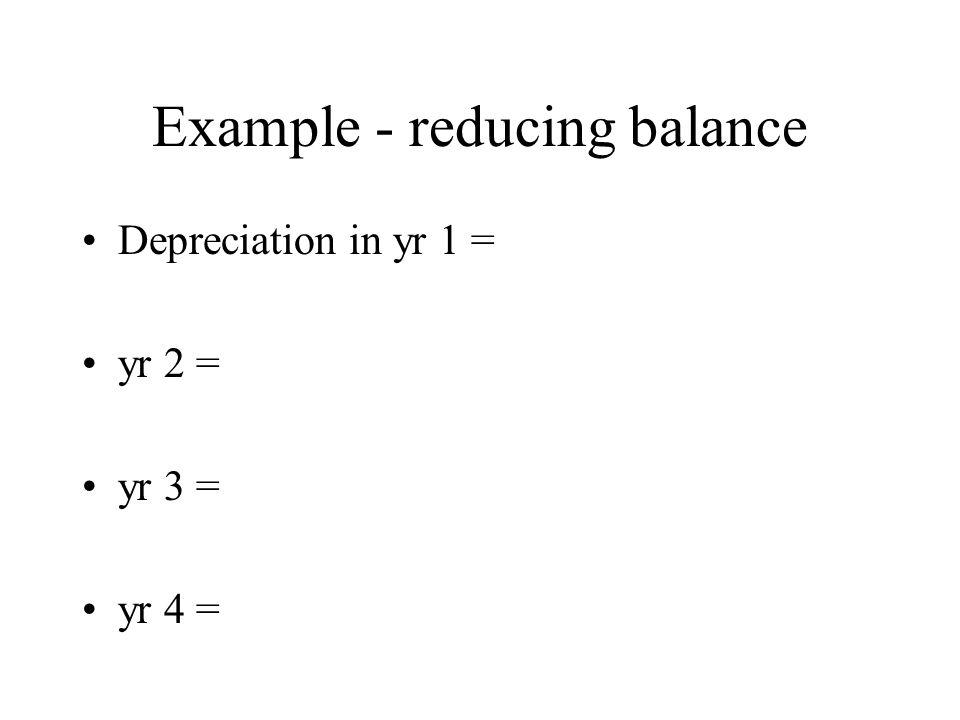 Example - reducing balance