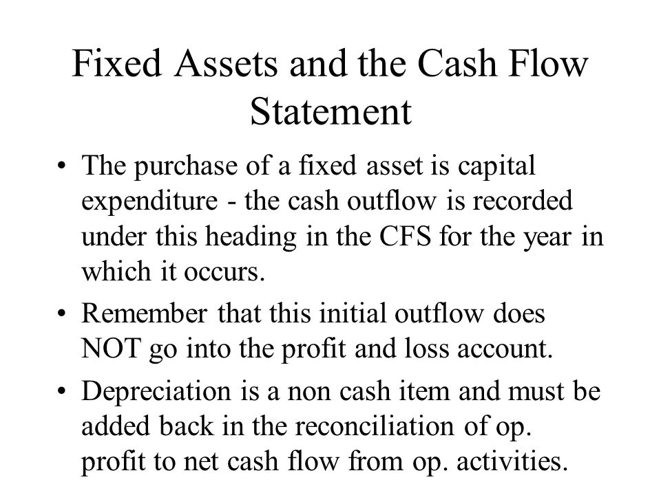 Fixed Assets and the Cash Flow Statement
