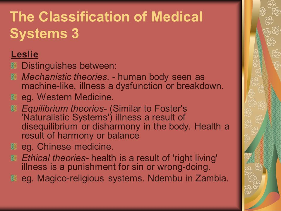 The Classification of Medical Systems 3