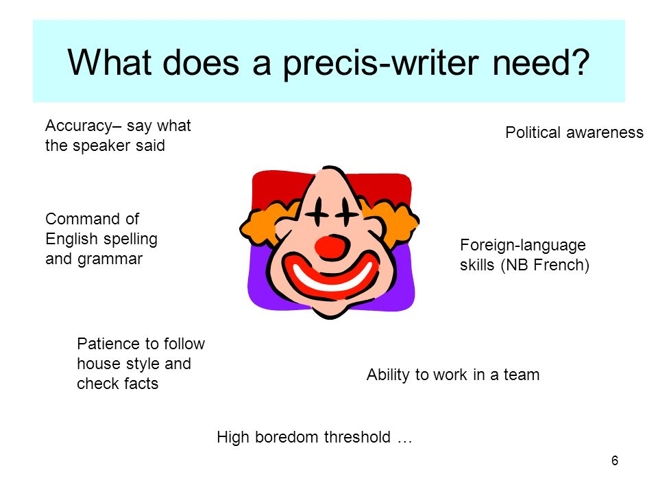 What does a precis-writer need