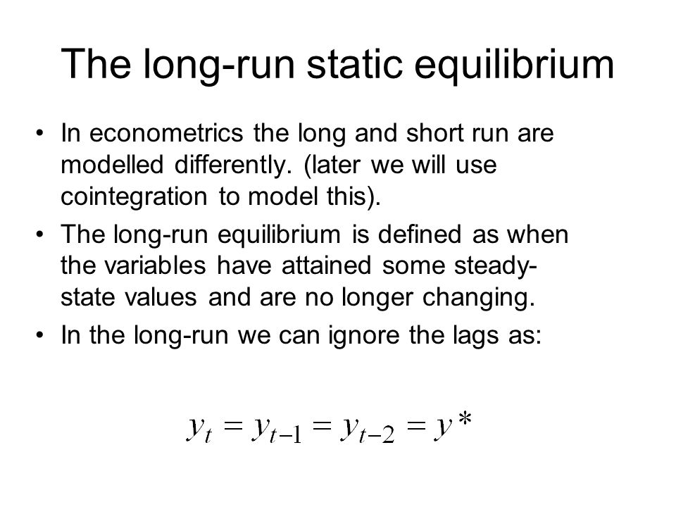 The long-run static equilibrium