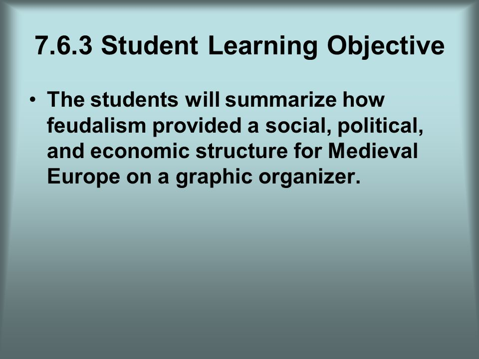 7.6.3 Student Learning Objective