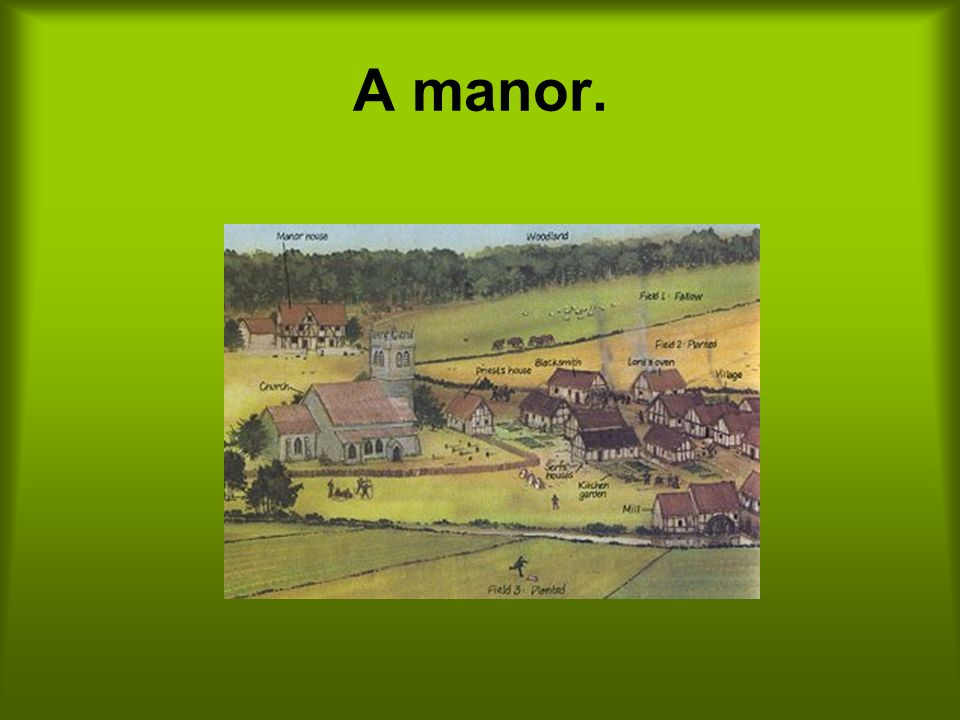 A manor.