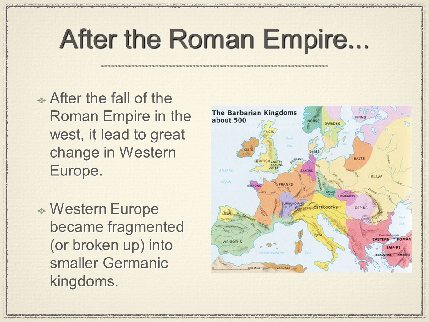 the changes that occurred in western europe from the fall of the roman empire to 1000 ad The history of europe and repeated attacks led to the fall of the western roman empire ad 476 from about the year 1000 onwards, western europe saw the.