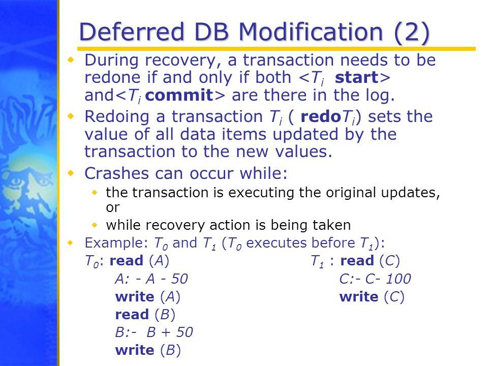 Deferred DB Modification (2)