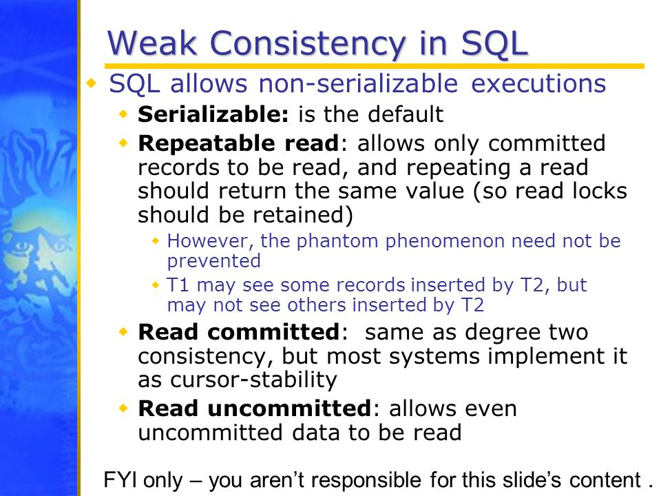 Weak Consistency in SQL