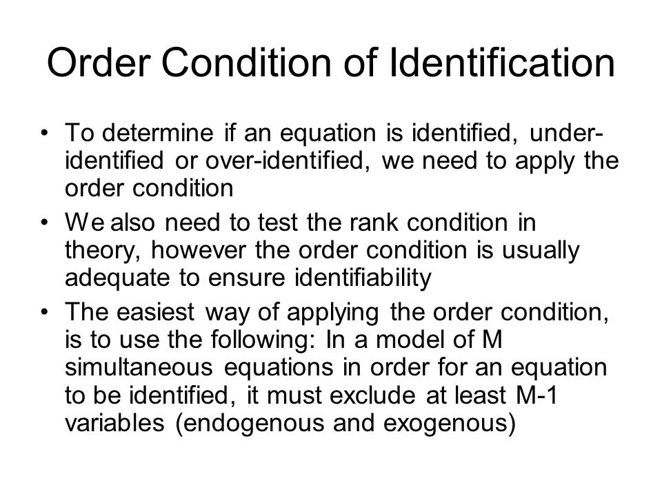 Order Condition of Identification