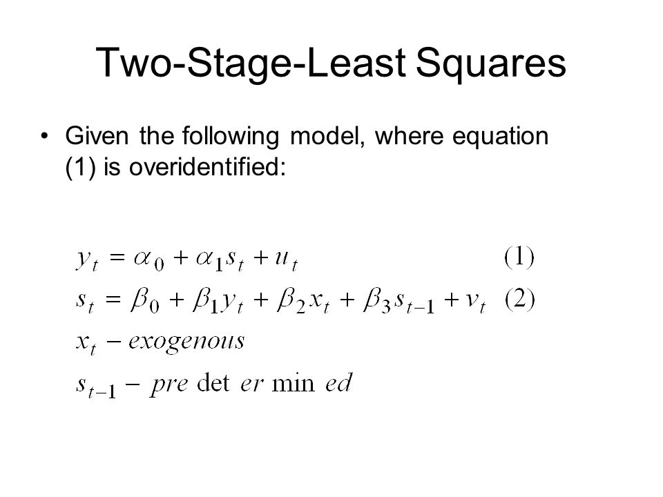 Two-Stage-Least Squares