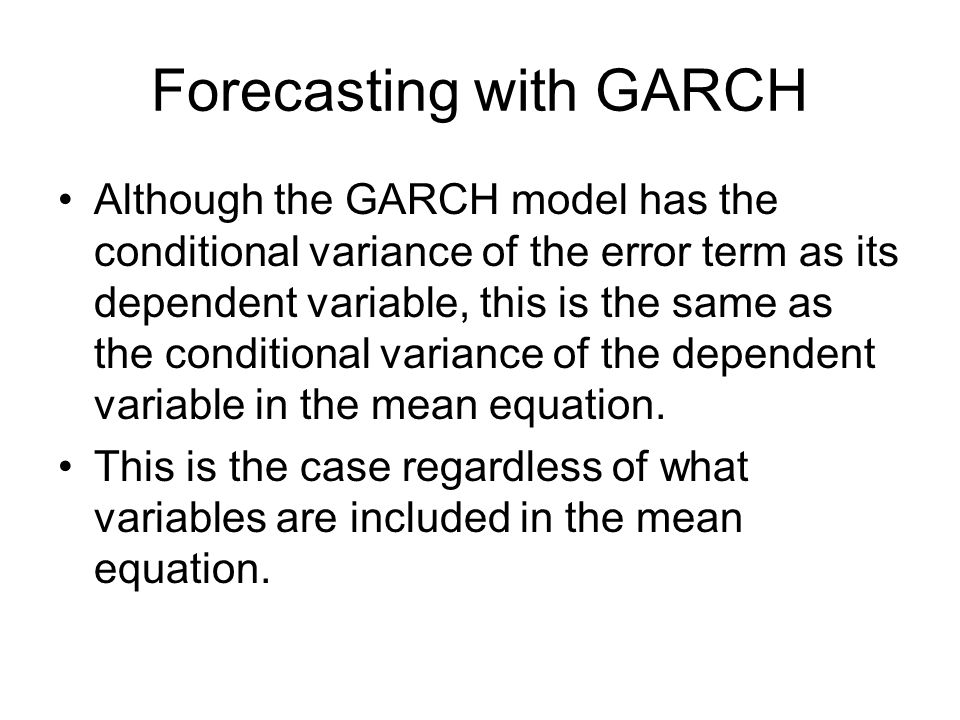 Forecasting with GARCH
