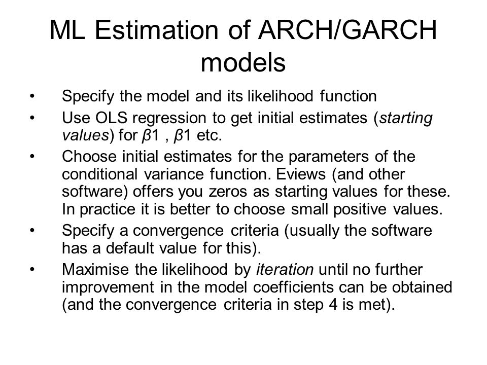 ML Estimation of ARCH/GARCH models