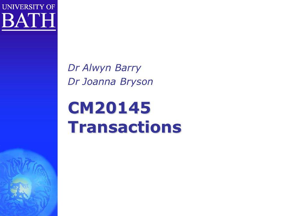Dr Alwyn Barry Dr Joanna Bryson