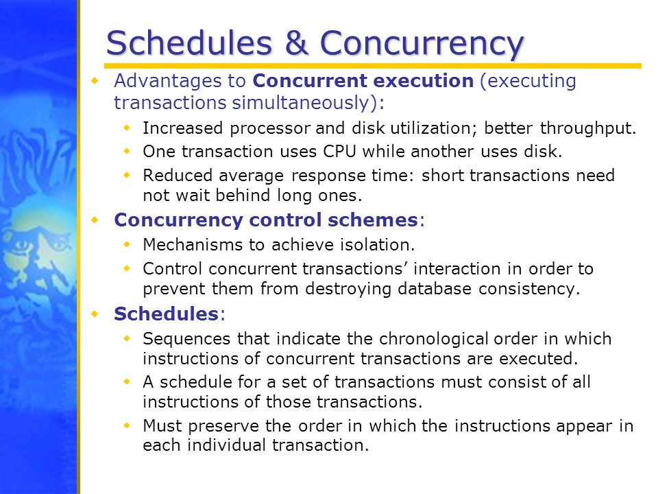 Schedules & Concurrency