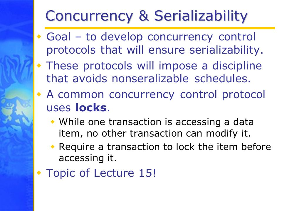Concurrency & Serializability