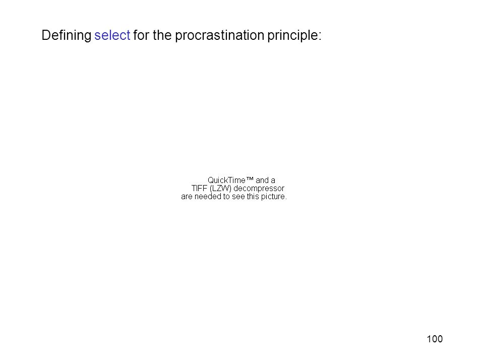 Defining select for the procrastination principle: