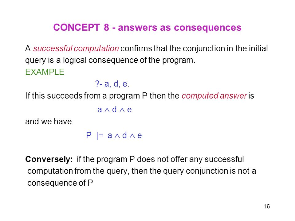 CONCEPT 8 - answers as consequences