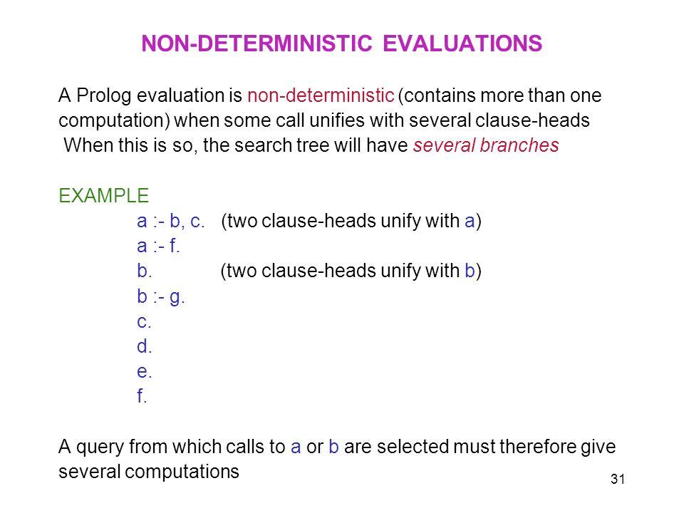 NON-DETERMINISTIC EVALUATIONS