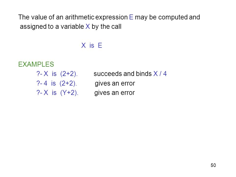 The value of an arithmetic expression E may be computed and