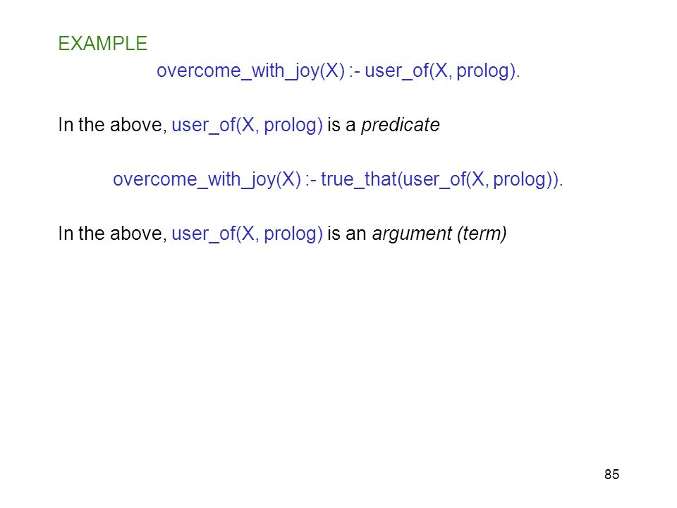 overcome_with_joy(X) :- user_of(X, prolog).