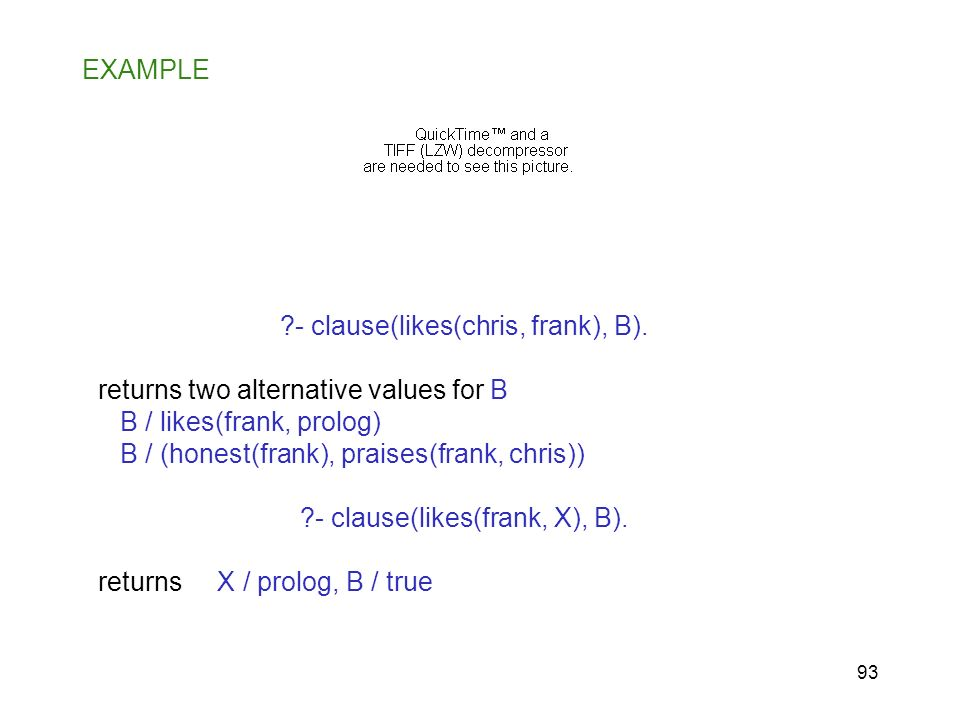 - clause(likes(chris, frank), B).