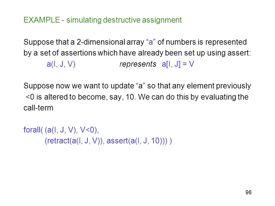 EXAMPLE - simulating destructive assignment
