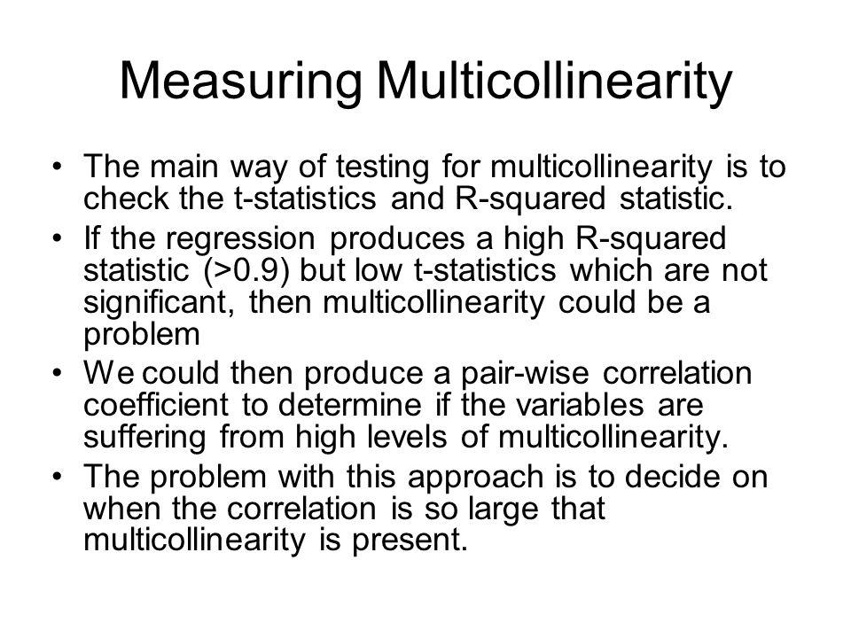 Measuring Multicollinearity