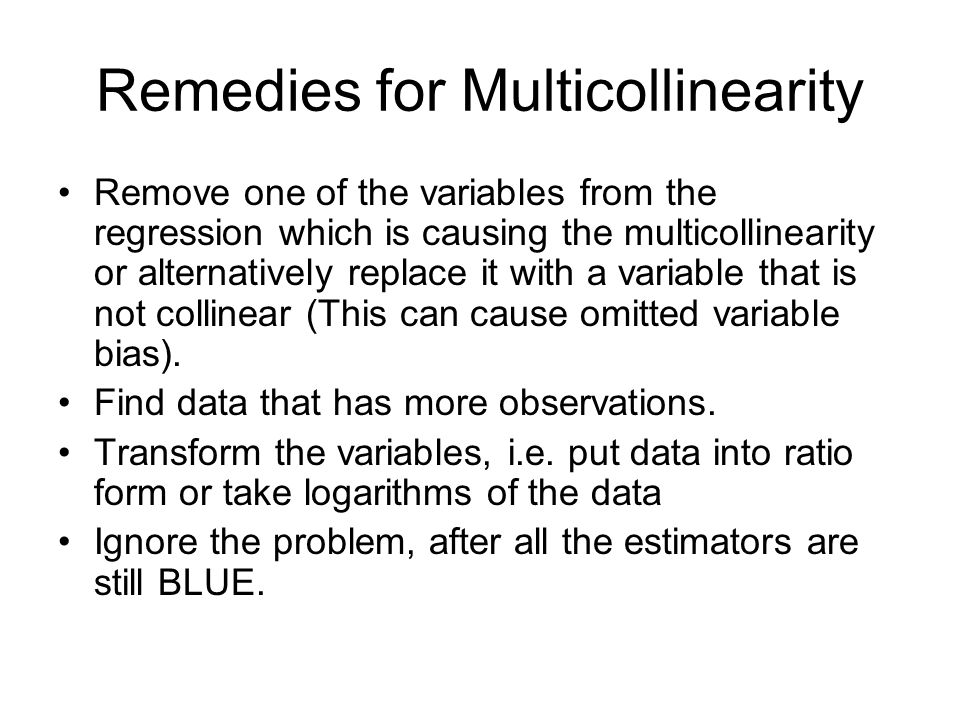 Remedies for Multicollinearity