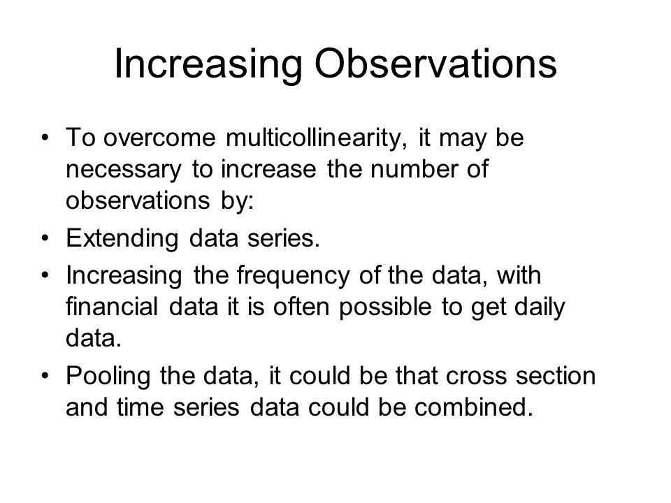 Increasing Observations