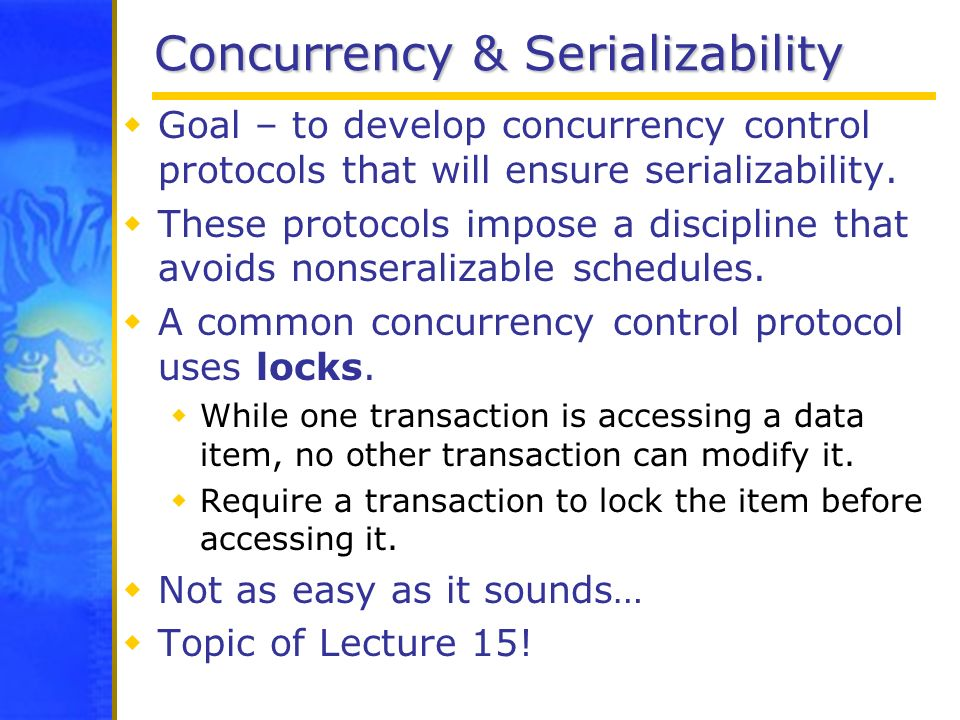 Concurrency & Serializability