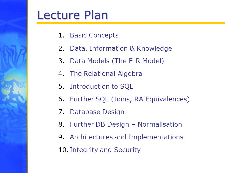 Lecture Plan Basic Concepts Data, Information & Knowledge