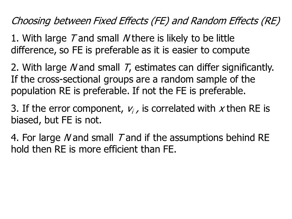 Choosing between Fixed Effects (FE) and Random Effects (RE)