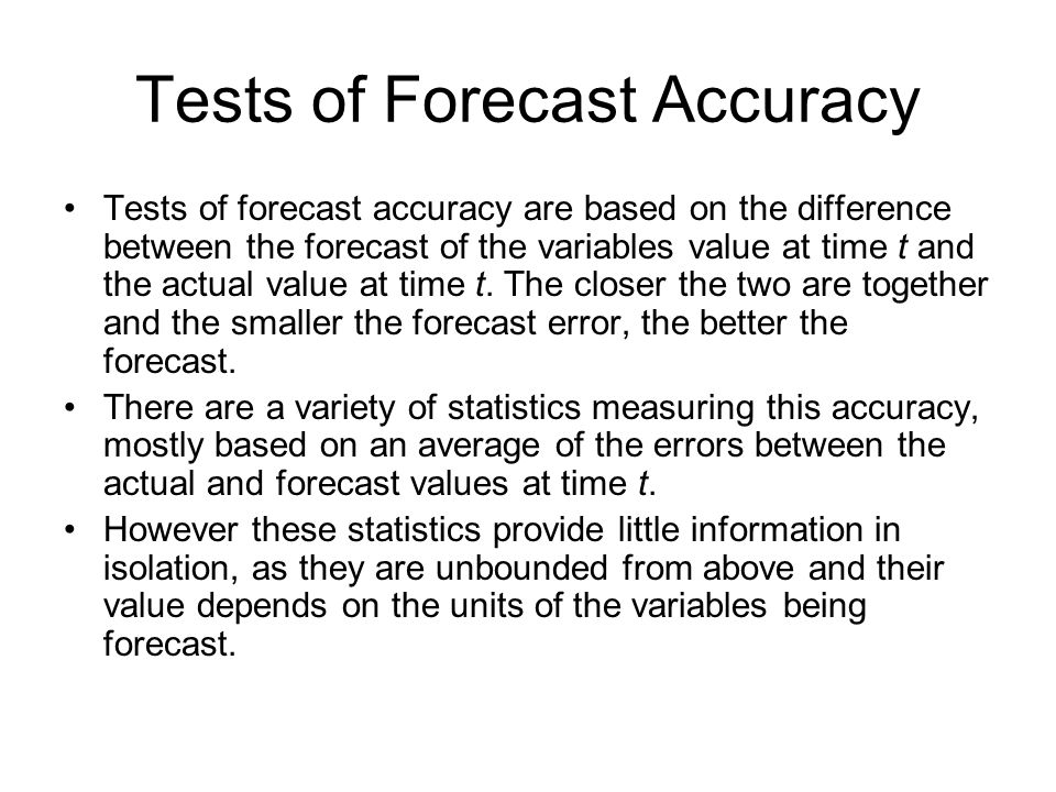 Tests of Forecast Accuracy