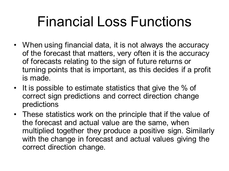 Financial Loss Functions