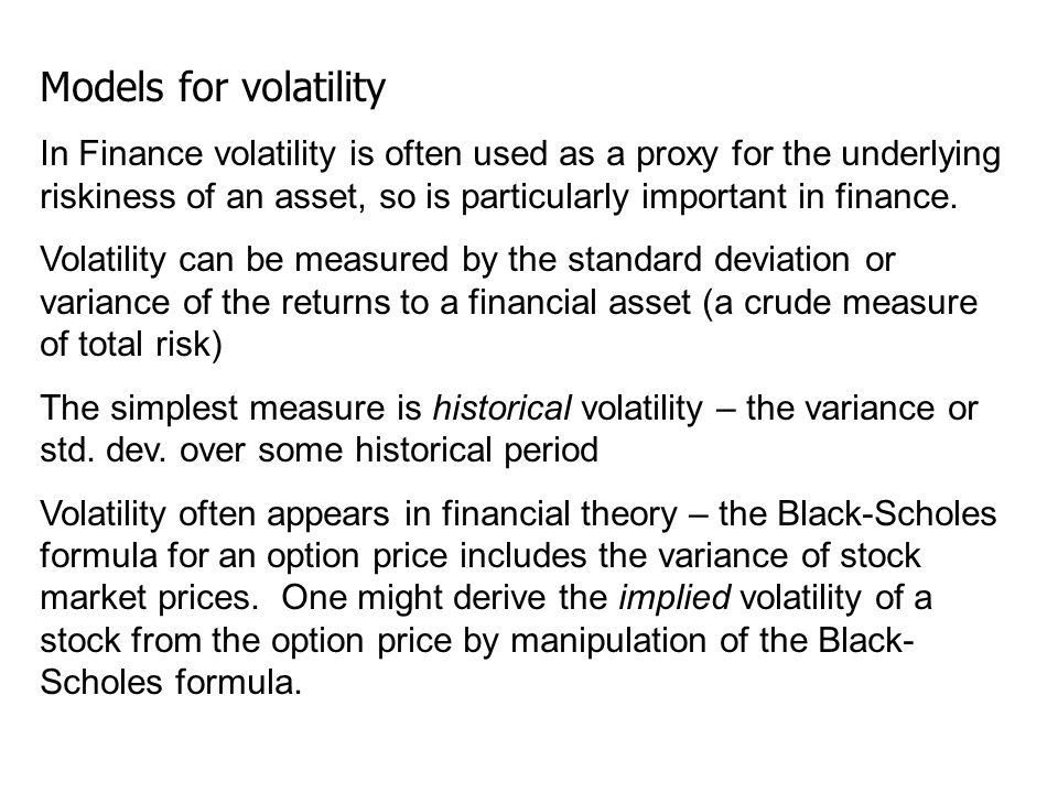 Models for volatility