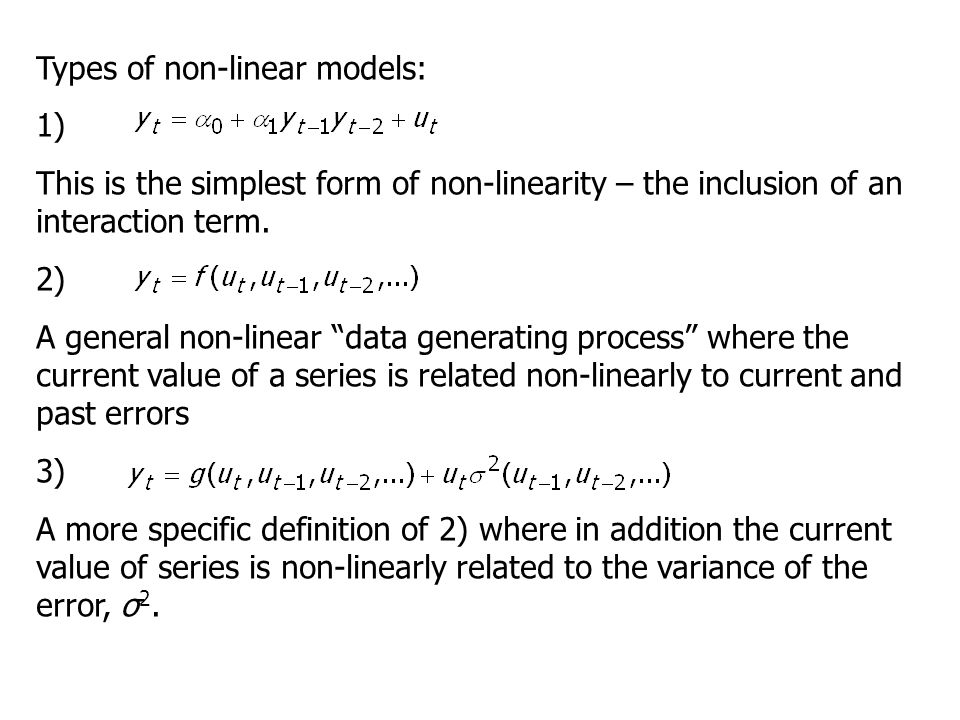 Types of non-linear models: