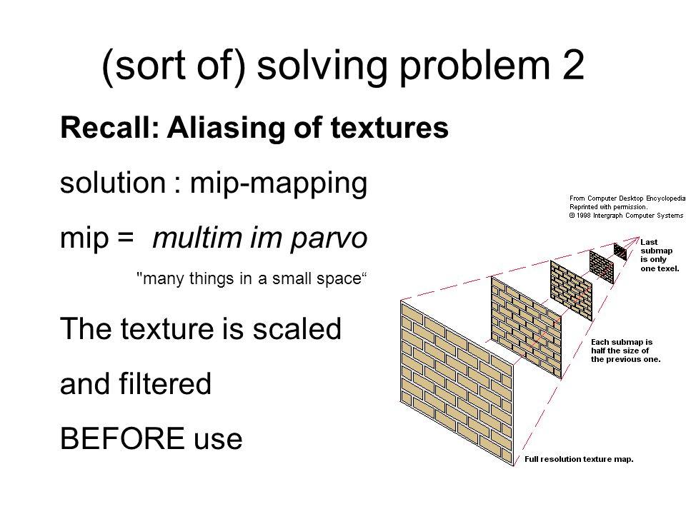 (sort of) solving problem 2