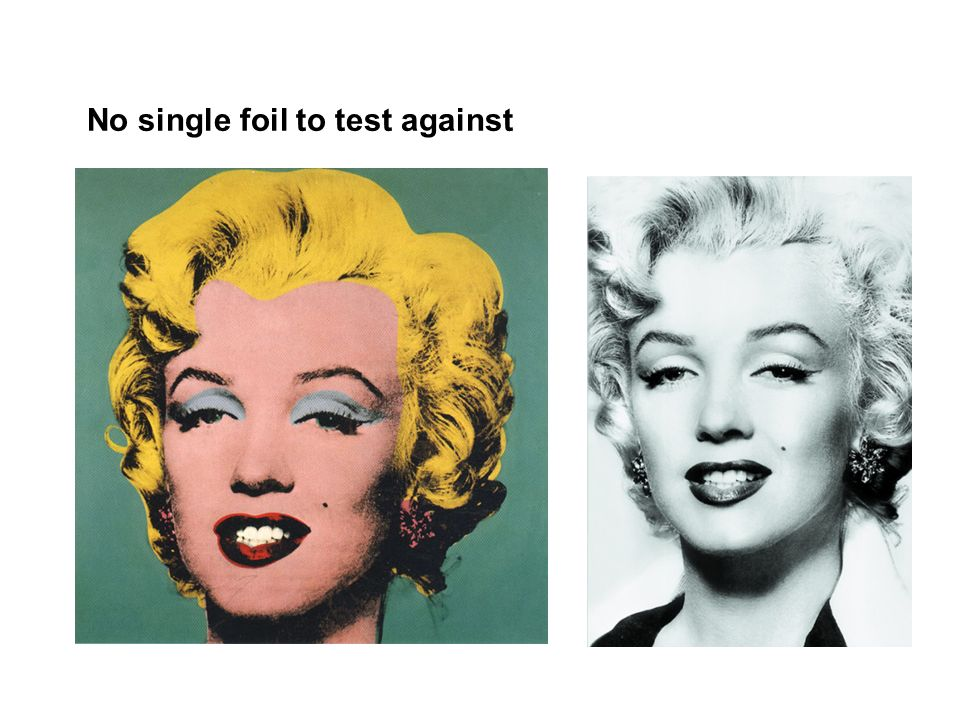 No single foil to test against
