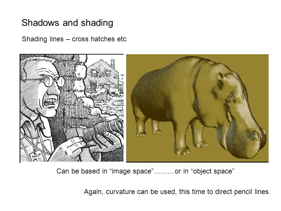 Shadows and shading Shading lines – cross hatches etc