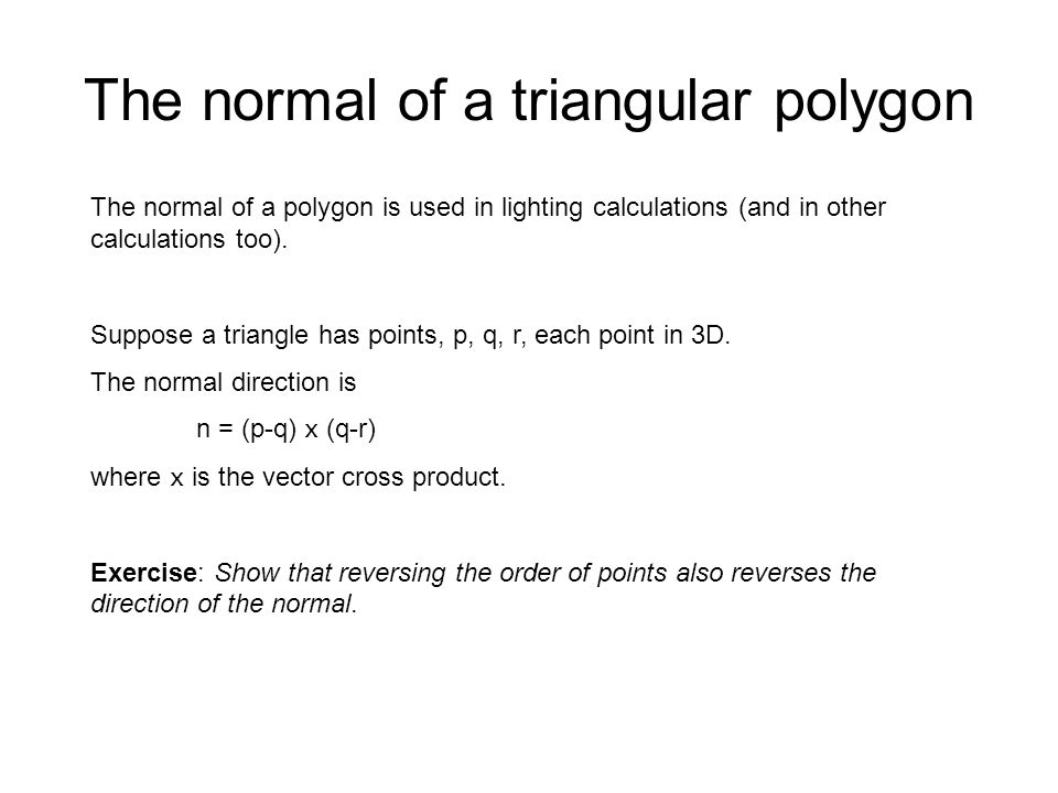The normal of a triangular polygon