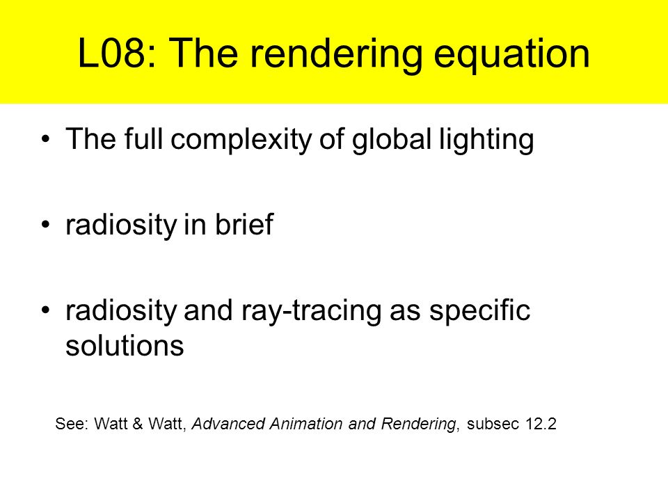 L08: The rendering equation