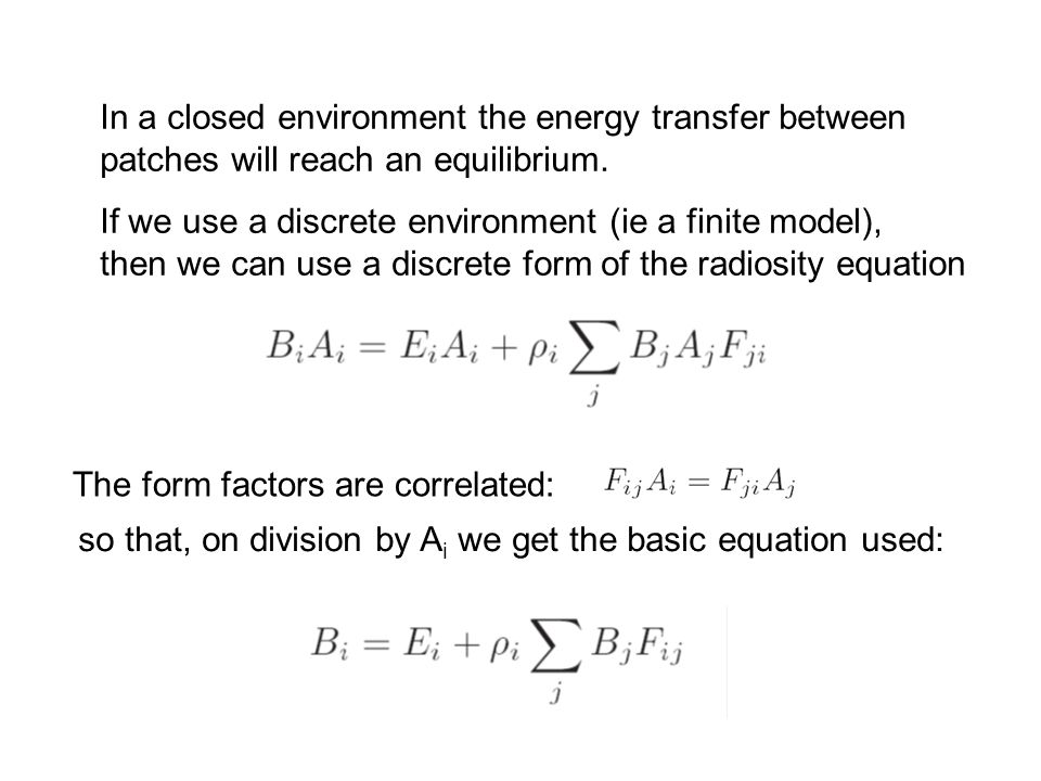 In a closed environment the energy transfer between patches will reach an equilibrium.