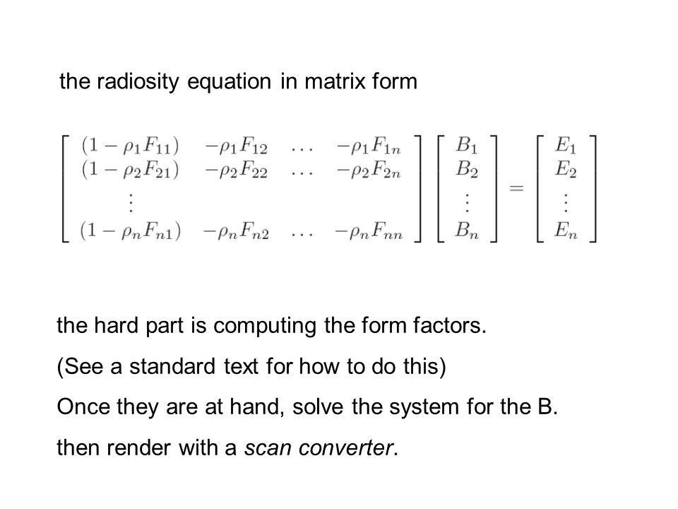 the radiosity equation in matrix form