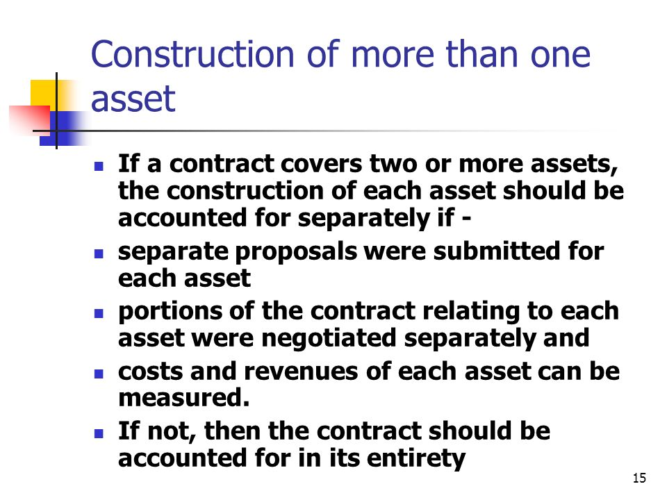 Construction of more than one asset