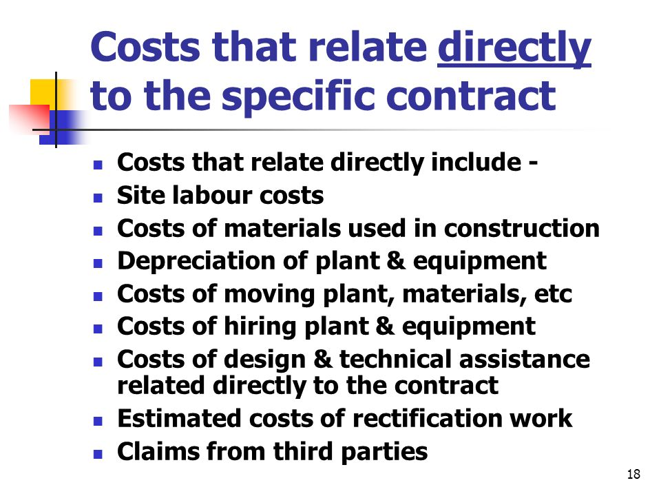 Costs that relate directly to the specific contract