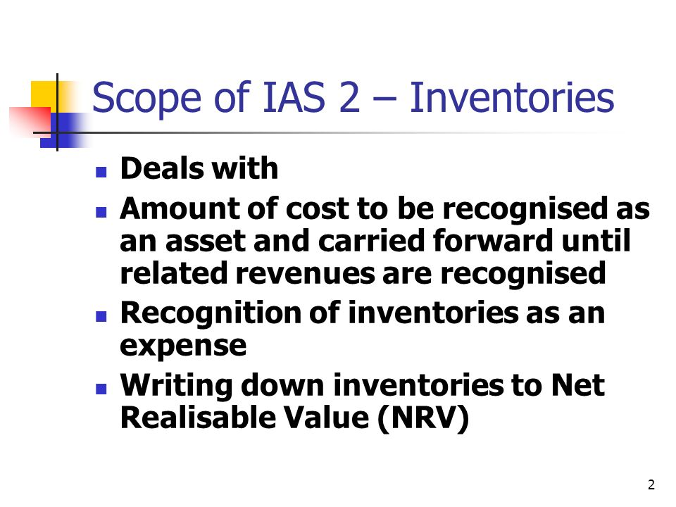 Scope of IAS 2 – Inventories